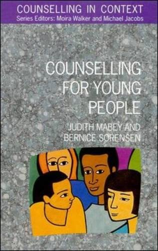 Counselling For Young People (UK Higher Education OUP Humanities & Social Sciences Counselling and Psychotherapy)