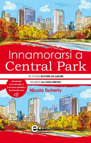 Innamorarsi a Central Park (eNewton Narrativa) di [Doherty, Nicola]