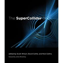 The SuperCollider Book (The MIT Press) (English Edition)