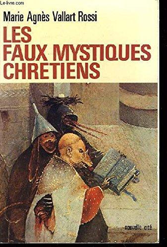 Les faux mystiques chrétiens
