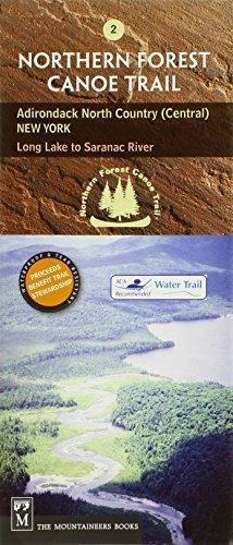 Trail Country Map North (Northern Forest Canoe Trail Map 2: Adirondack North Country, Central: New York Long Lake to Saranac River (Northern Forest Canoe Trail Maps) by Northern Forest Canoe Trail (2004-09-01))