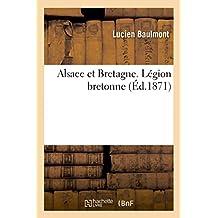 Alsace et Bretagne. Légion bretonne