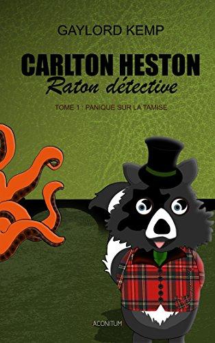 Carlton, raton détective (1) : Panique sur la Tamise