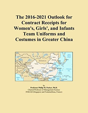 The 2016-2021 Outlook for Contract Receipts for Women's, Girls', and Infants Team Uniforms and Costumes in Greater
