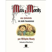 Max y Moritz: Una Historieta En Siete Travesuras (El mapa del tesoro, Band 2)