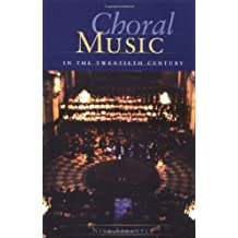 Choral Music in the Twentieth Century by Nick Strimple (2005-11-01)