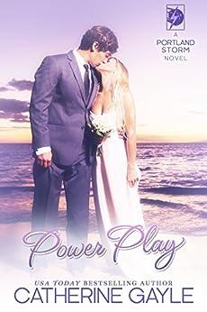 Power Play (portland Storm Book 16) por Catherine Gayle epub