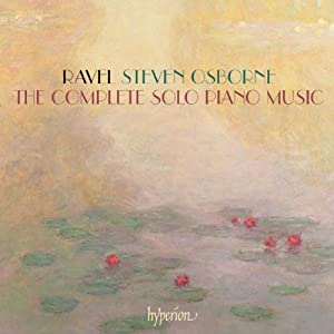 Ravel The Complete Solo Piano Music by Hyperion