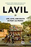 Front cover for the book Lavil: life, love and death in Port-au-Prince by Peter Orner