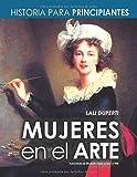 Mujeres en el arte: Historia para principiantes - Artistas