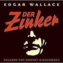 Der Zinker: Gelesen von Robert Giggenbach / 3 CD