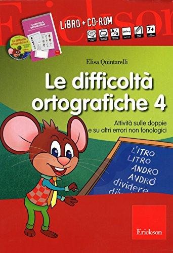 Le difficolt ortografiche. Con CD-ROM: 4