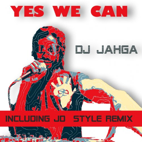 Yes we can by dj jahga on amazon music for Bett yes we can