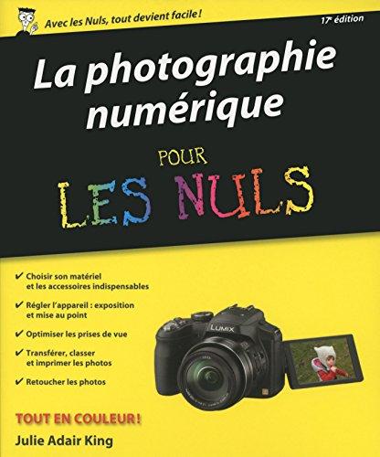 Photo numérique pour les Nuls, nouvelle édition