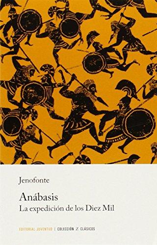 Z Anábasis : la expedición de los diez mil por Jenofonte