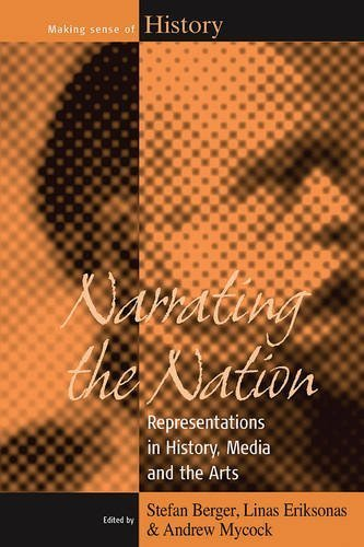 Narrating the Nation: Representations in History, Media and the Arts (Making Sense of History) by Berghahn Books (2011-08-01)