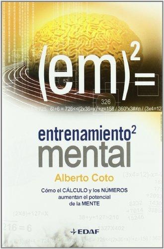 Entrenamiento mental (Psicología y Autoayuda) por Alberto Coto
