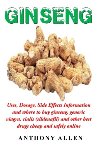 Ginseng: Uses, Dosage, Side Effects Information and where to buy Ginseng, generic viagra, cialis (sildenafil) and other best drugs cheap and safely online Panax Ginseng-100 Mg