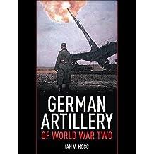 German Artillery of World War Two (English Edition)