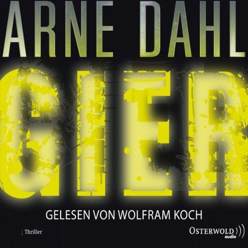 Buchseite und Rezensionen zu 'Gier' von Arne Dahl