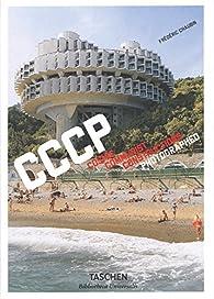 CCCP : Cosmic Communist Constructions Photographed par Frederic Chaubin