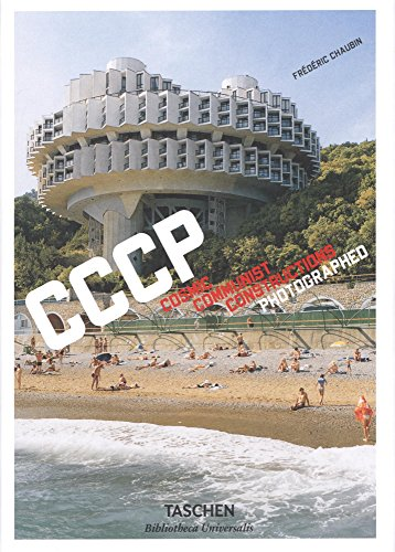 CCCP : Cosmic Communist Constructions Photographed