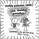 Moldy Peache 2000:Unreleased C