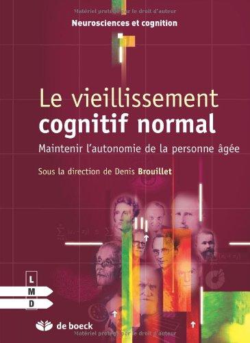 Le Vieillissement Cognitif Normal