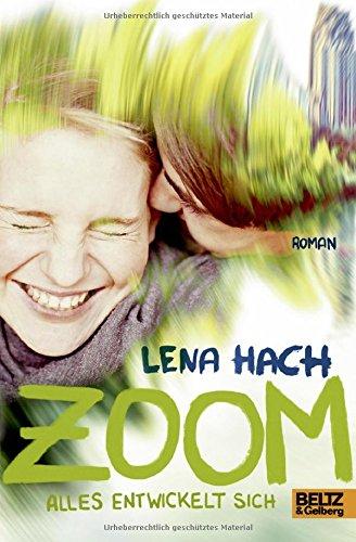 Buchseite und Rezensionen zu 'Zoom: Alles entwickelt sich' von Lena Hach