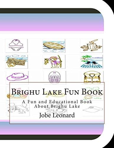 Brighu Lake Fun Book: A Fun and Educational Book About Brighu Lake