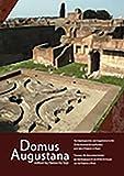 Domus Augustana: archäologische und bauhistorische...