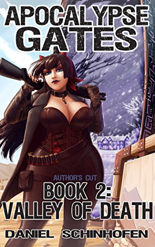 Valley of Death (Apocalypse Gates Author's Cut Book 2) (English Edition)