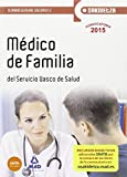 Médico de Familia de Osakidetza-Servicio Vasco de Salud. Temario General Volumen 2 (Osakidetza 2015)