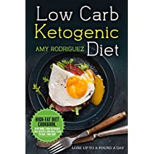 Low Carb Ketogenic Diet High-Fat Diet Cookbook, with More Than 50 Weight Loss Recipes and Meal Plan to Heal Your Body (English Edition)