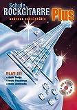 Schule der Rockgitarre Plus, mit 2 Audio-CDs