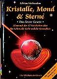 Kristalle, Mond und Sterne. Das letzte Gesetz - Gerhard Gutzmann