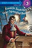 Francis Scott Key's Star-Spangled Banner (Step Into Reading - Level 3 - Quality)
