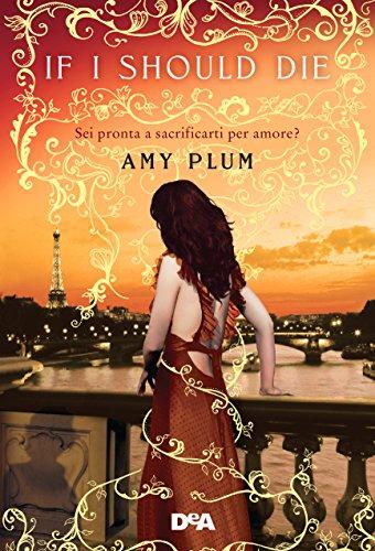 If I should die di [Plum, Amy]