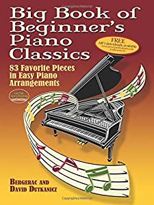 Big Book of Beginner's Piano Classics (Big Book Of... (Dover Publications))