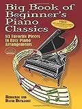 Big Book Of Beginners Piano Classics: Songbook für Klavier (Big Book Of... (Dover Publications))