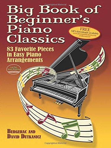 Big Book Of Beginner's Piano Classics: Songbook für Klavier (Big Book Of... (Dover Publications)) - Of Books Beginner Book Big