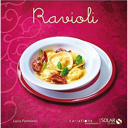 Ravioli - Variations gourmandes
