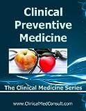 Image de Clinical Preventive Medicine - 2016 (The Clinical Medicine Series Book 33) (English Editio