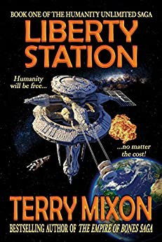 Liberty Station (Book 1 of The Humanity Unlimited Saga) (English Edition)