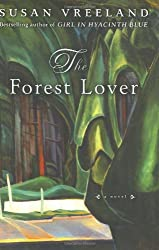 The Forest Lover (Vreeland, Susan) by Susan Vreeland (2004-02-06)
