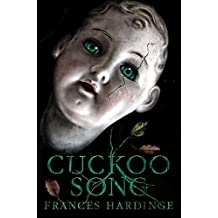 Cuckoo Song by Frances Hardinge (2016-04-19)