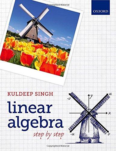 Linear Algebra: Step by Step por Kuldeep Singh