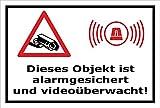 Video-Überwachung Aufkleber - Objekt alarmgesichert videoüberwacht 15x10cm – S00348-017-A – Kamera-Überwachung +++ in 20 Varianten erhältlich