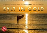 Emotionale Momente: Sylt in Gold. (Wandkalender 2019 DIN A3 quer): Die Insel Sylt hat den schönsten Sonnenuntergang, so die Meinung aller ... 14 Seiten (CALVENDO Orte)