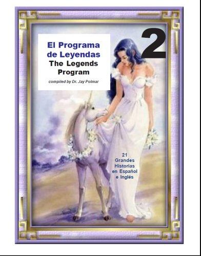 Leyendas Para Leer - The Legends Reading Program 2 - young adolescents por Dr Jay Polmar